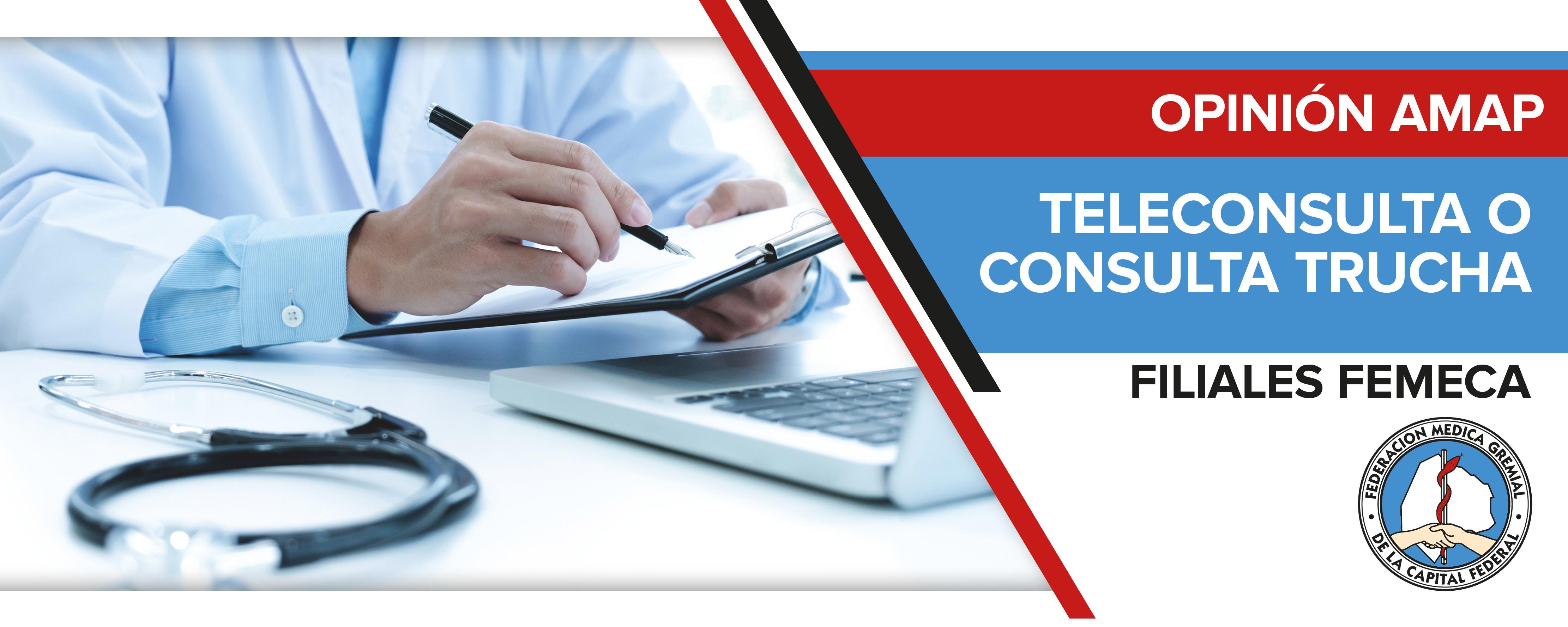 Teleconsulta o consulta trucha