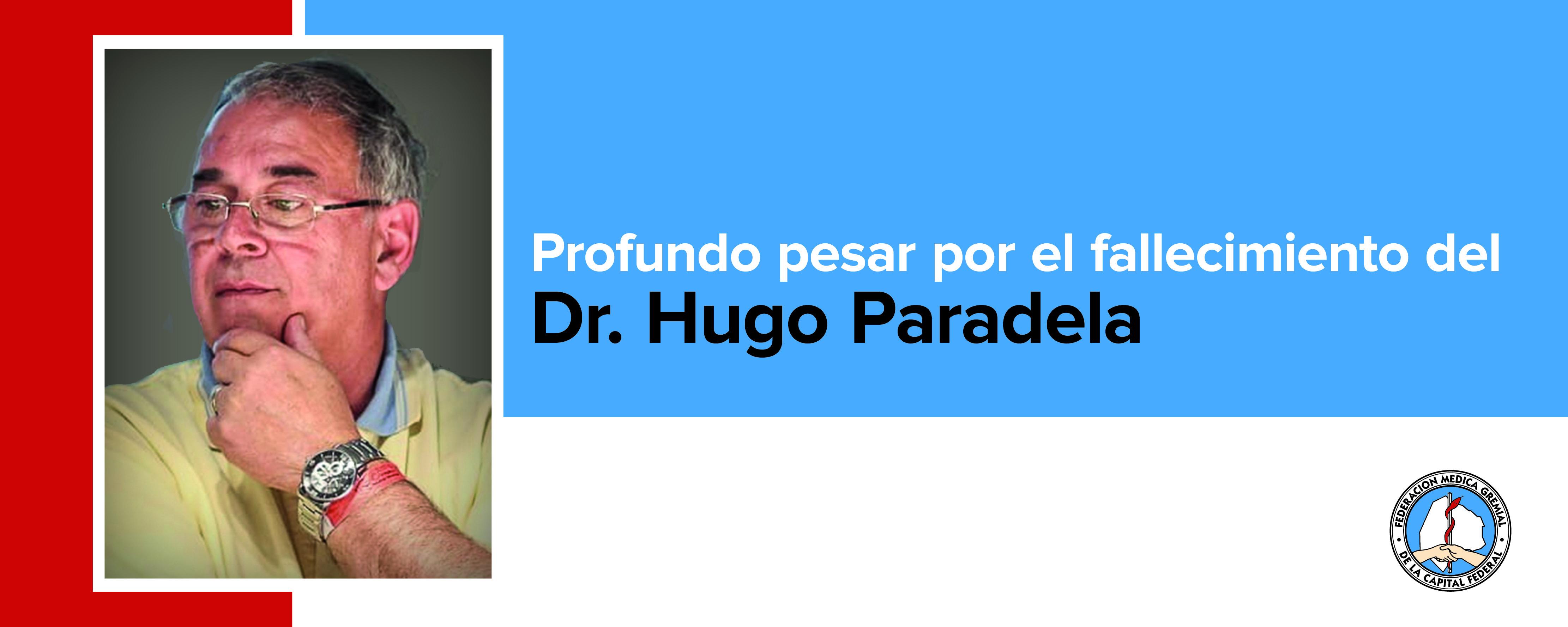 Fallecimiento del Dr. Hugo Paradela