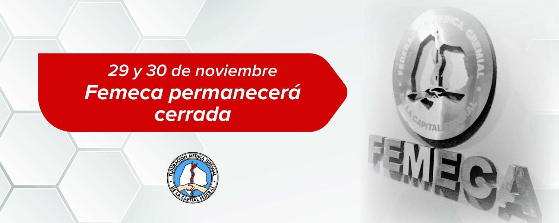 Femeca no abrirá los días 29 y 30 de noviembre